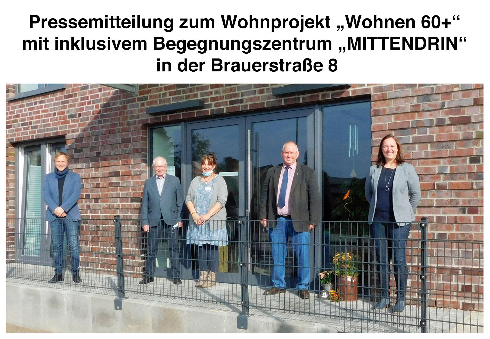 """Presseinformaton zum Wohnprojekt """"Wohnen 60+"""" mit inklusivem Begegnungszentrum """"MITTENDRIN"""" in der Brauerstraße 8"""